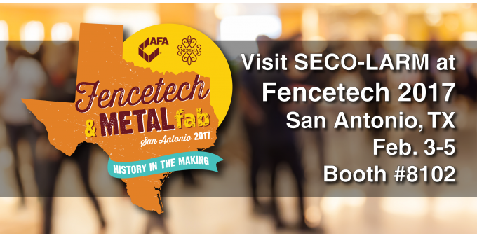visit us at FENCETECH 2017